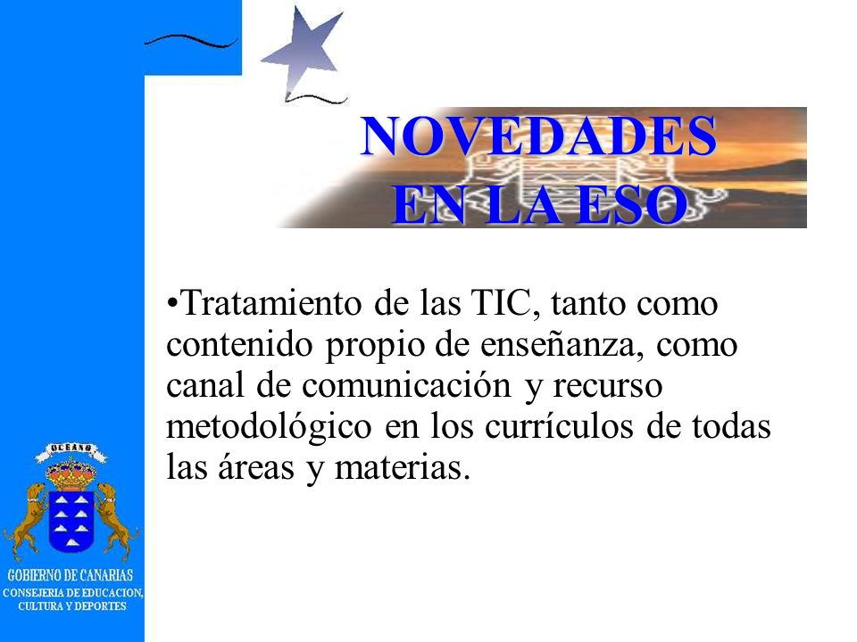 NOVEDADES EN LA ESO Actualización de las denominaciones de los ejes transversales.