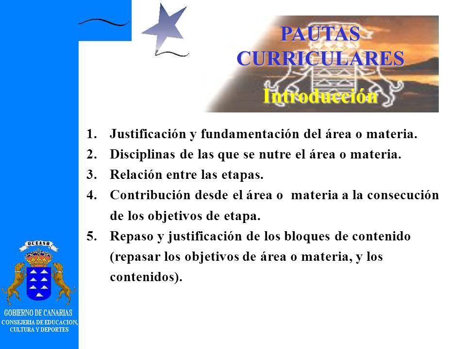 Características generales de los currículos de la Comunidad Autónoma de Canarias Complementación de las enseñanzas mínimas (65%) incorporando los sigu