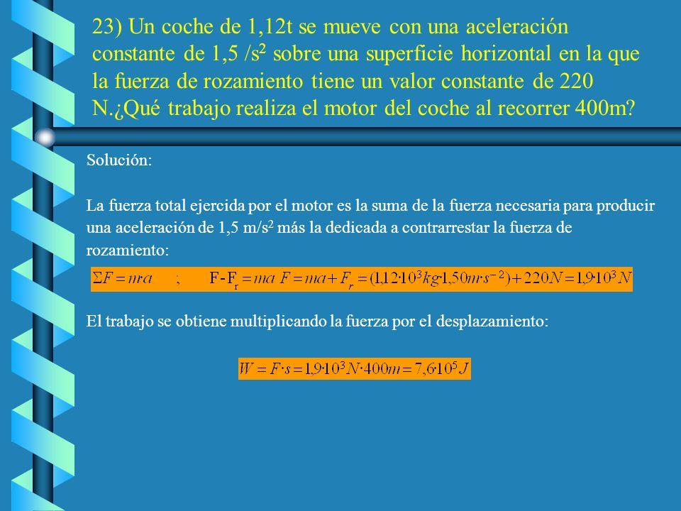 b) Para calcular la energía potencial gravitatoria es necesario conocer la altura del plano: c) De acuerdo con el principio de conservación de la ener