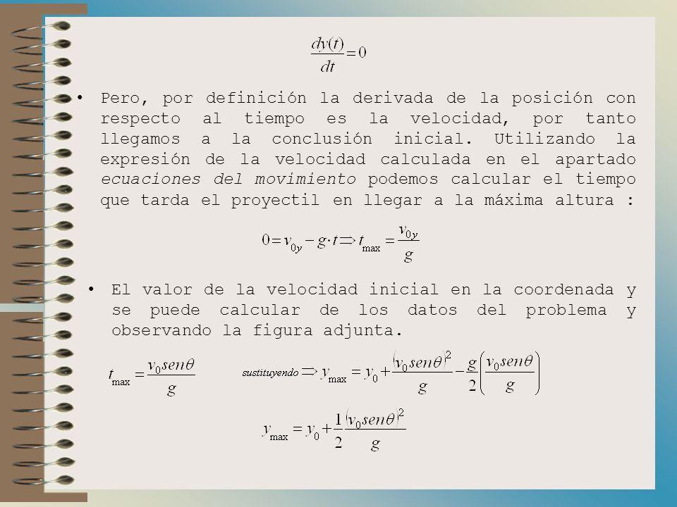 Para la coordenada x tenemos : Podemos, en este momento, observar por qué a este movimiento se le llama tiro parabólico, la función y(t) (posición en