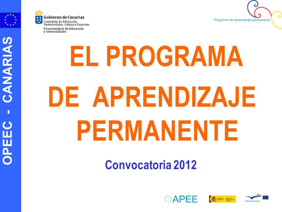 OPEEC - CANARIAS EL PROGRAMA DE APRENDIZAJE PERMANENTE Convocatoria 2012