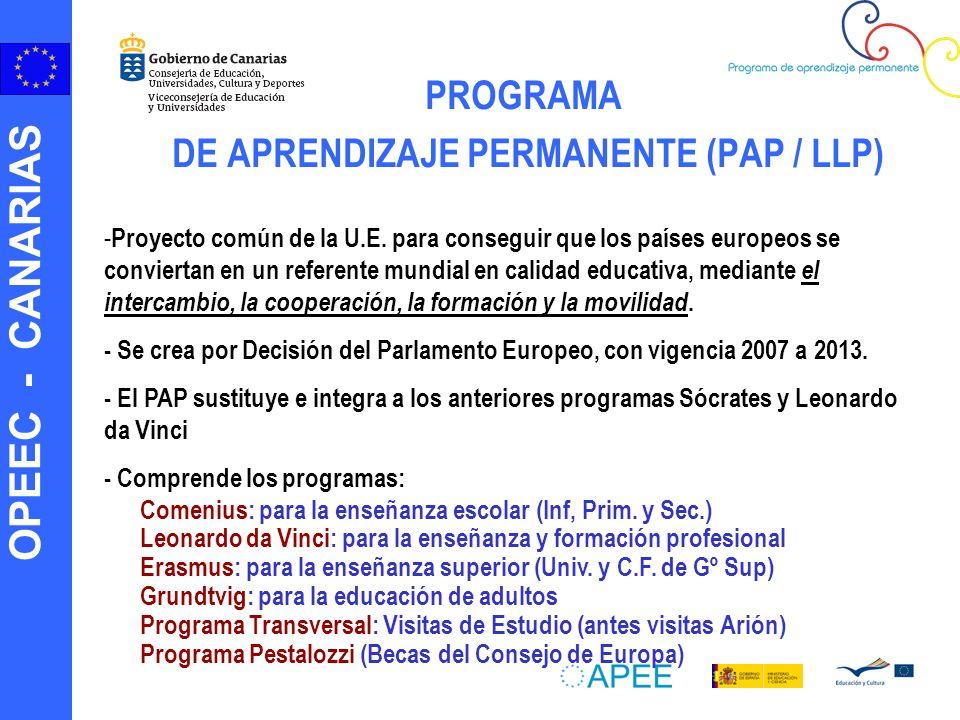 OPEEC - CANARIAS PROGRAMA DE APRENDIZAJE PERMANENTE (PAP / LLP) - Proyecto común de la U.E. para conseguir que los países europeos se conviertan en un