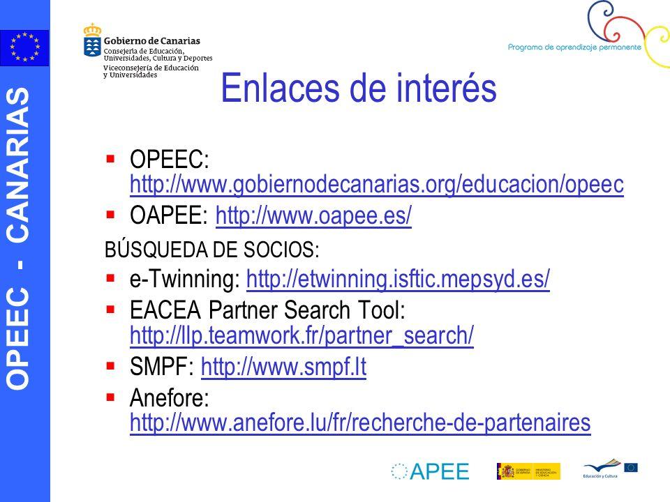 OPEEC - CANARIAS Enlaces de interés OPEEC: http://www.gobiernodecanarias.org/educacion/opeec http://www.gobiernodecanarias.org/educacion/opeec OAPEE: