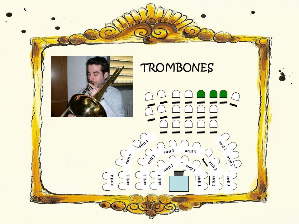 TROMBONES atril 1 atril 2 atril 3 atril 5 atril 1 atril 2 atril 3 atril 4 atril 1 atril 3 atril 2 atril 3 atril 2 atril 1 atril 2 atril 4