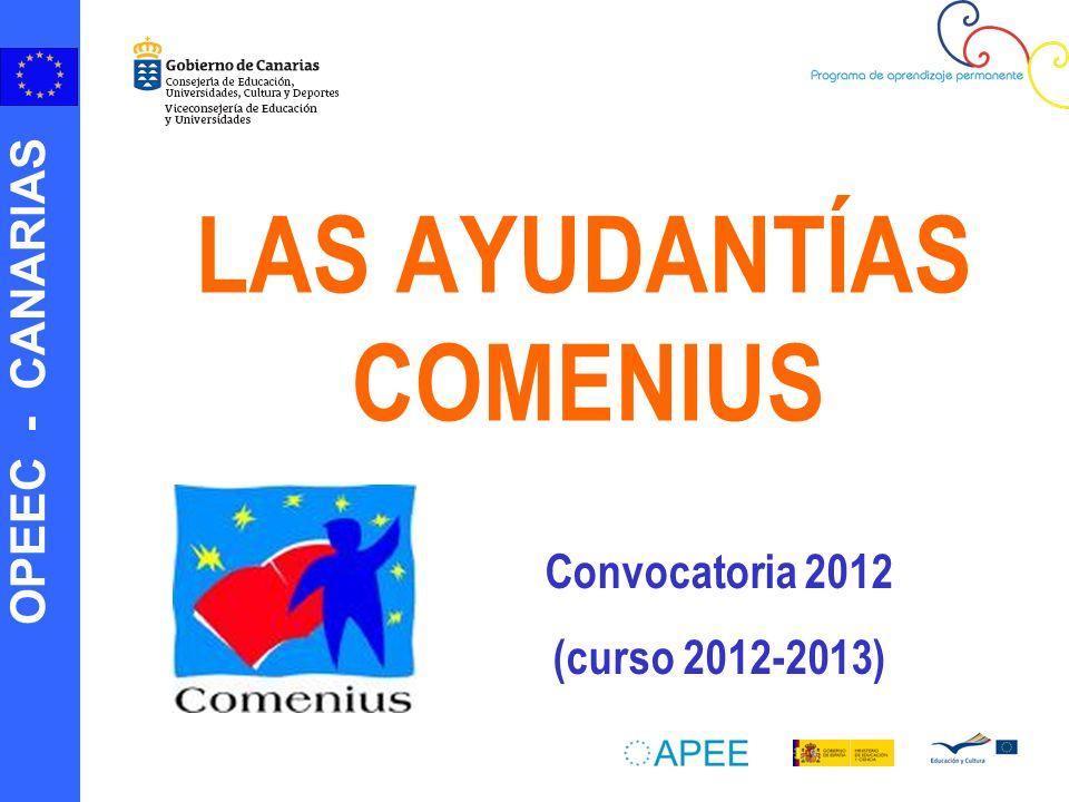 OPEEC - CANARIAS LAS AYUDANTÍAS COMENIUS Convocatoria 2012 (curso 2012-2013)