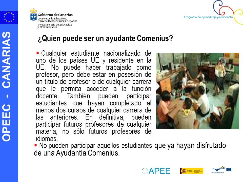 OPEEC - CANARIAS ¿Quien puede ser un ayudante Comenius.