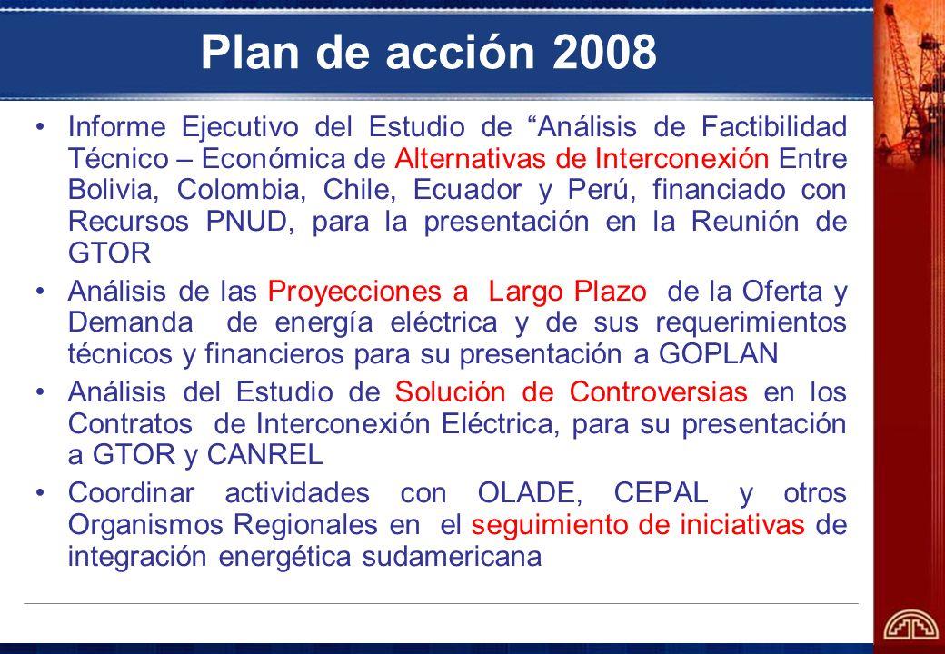 Plan de acción 2008 Informe Ejecutivo del Estudio de Análisis de Factibilidad Técnico – Económica de Alternativas de Interconexión Entre Bolivia, Colo
