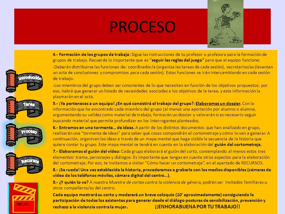 PROCESO 4.- Formación de los grupos de trabajo: Sigue las instrucciones de tu profesor o profesora para la formación de grupos de trabajo.