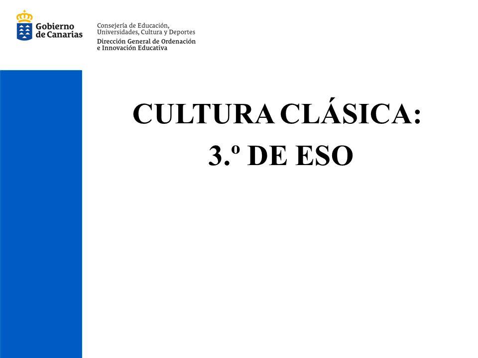 CULTURA CLÁSICA: 3.º DE ESO