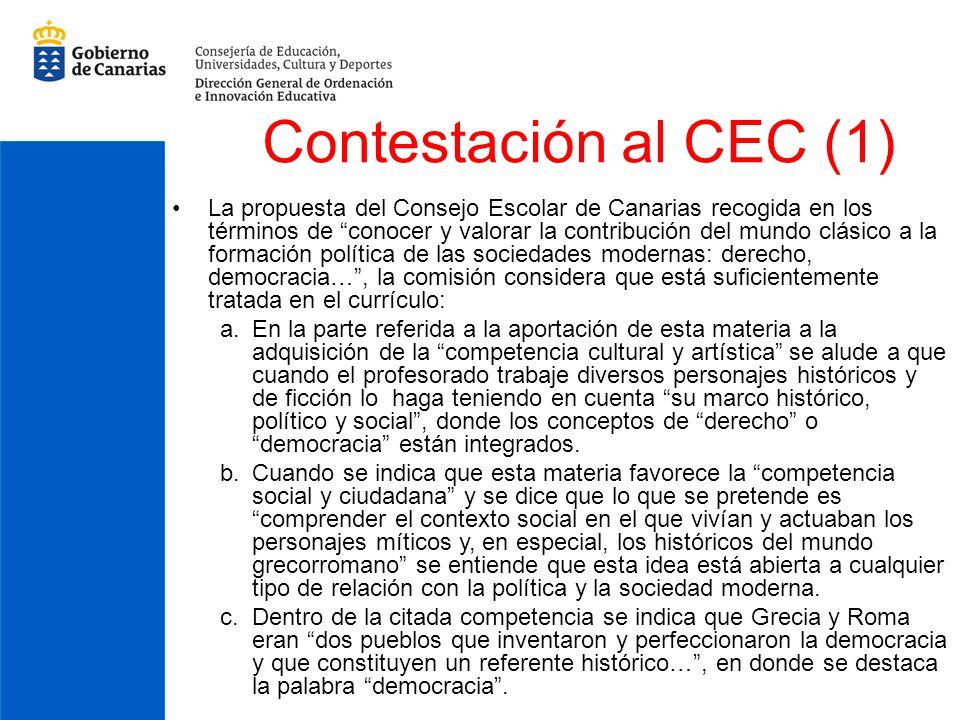 Contestación al CEC (1) La propuesta del Consejo Escolar de Canarias recogida en los términos de conocer y valorar la contribución del mundo clásico a