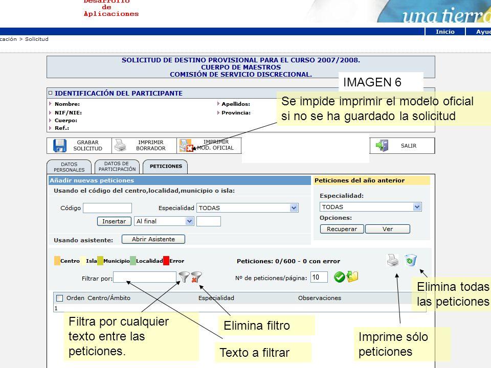 Gestión Integrada del Personal Docente (GIPD) IMAGEN 6 Se impide imprimir el modelo oficial si no se ha guardado la solicitud Elimina todas las petici