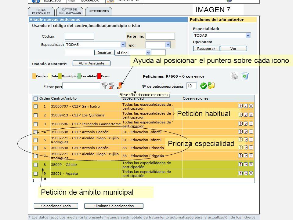 IMAGEN 7 Ayuda al posicionar el puntero sobre cada icono Petición de ámbito municipal Petición habitual Prioriza especialidad