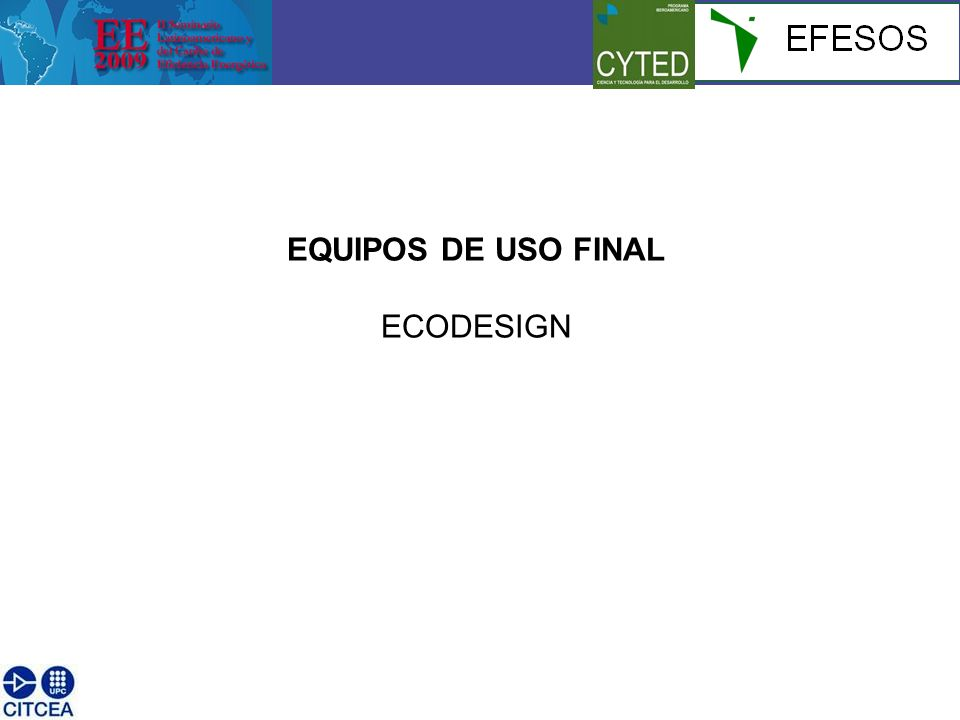 EQUIPOS DE USO FINAL ECODESIGN