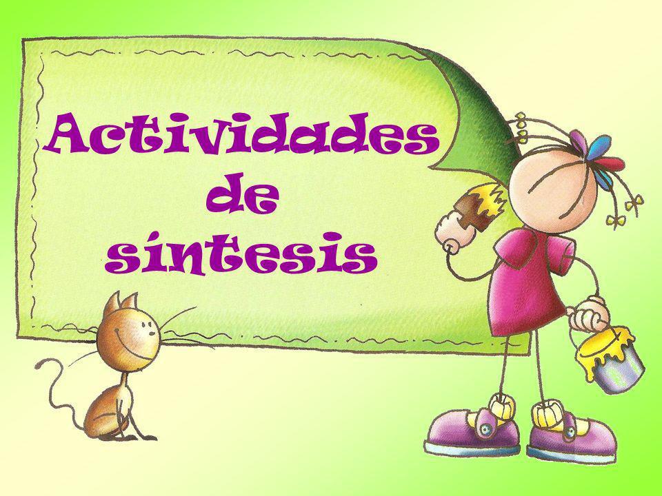 SINTESIS Actividades de síntesis