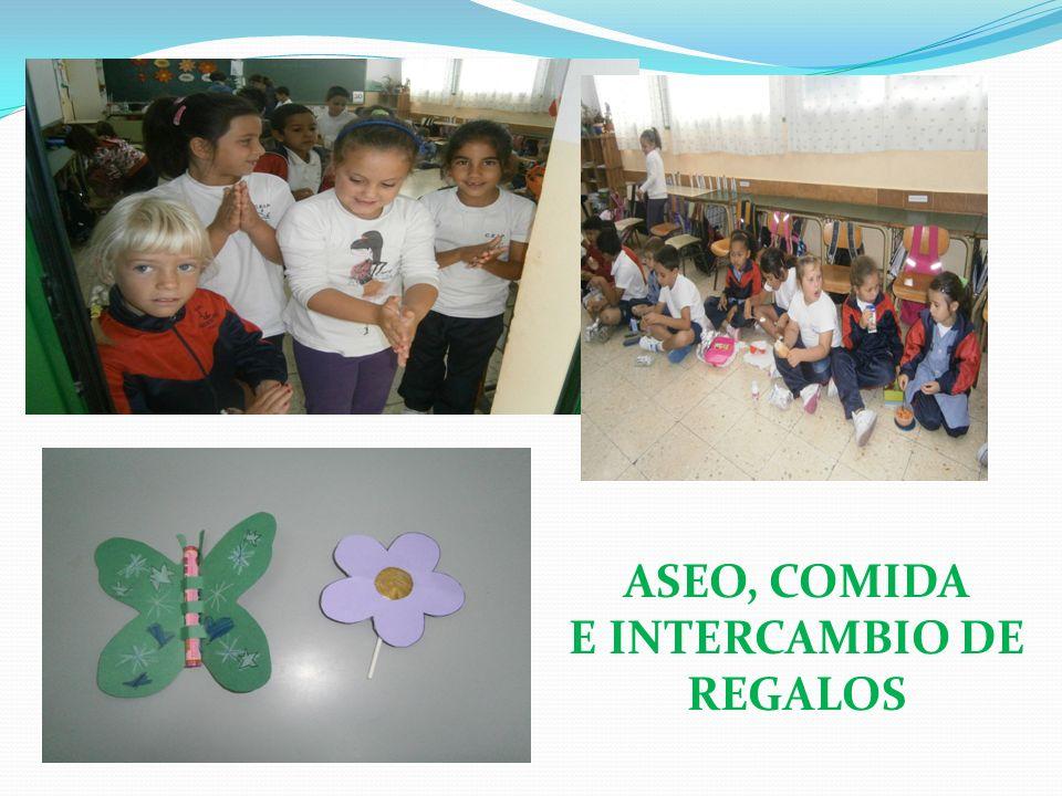 ASEO, COMIDA E INTERCAMBIO DE REGALOS