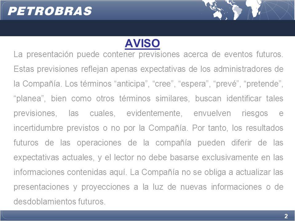 2 AVISO La presentación puede contener previsiones acerca de eventos futuros.