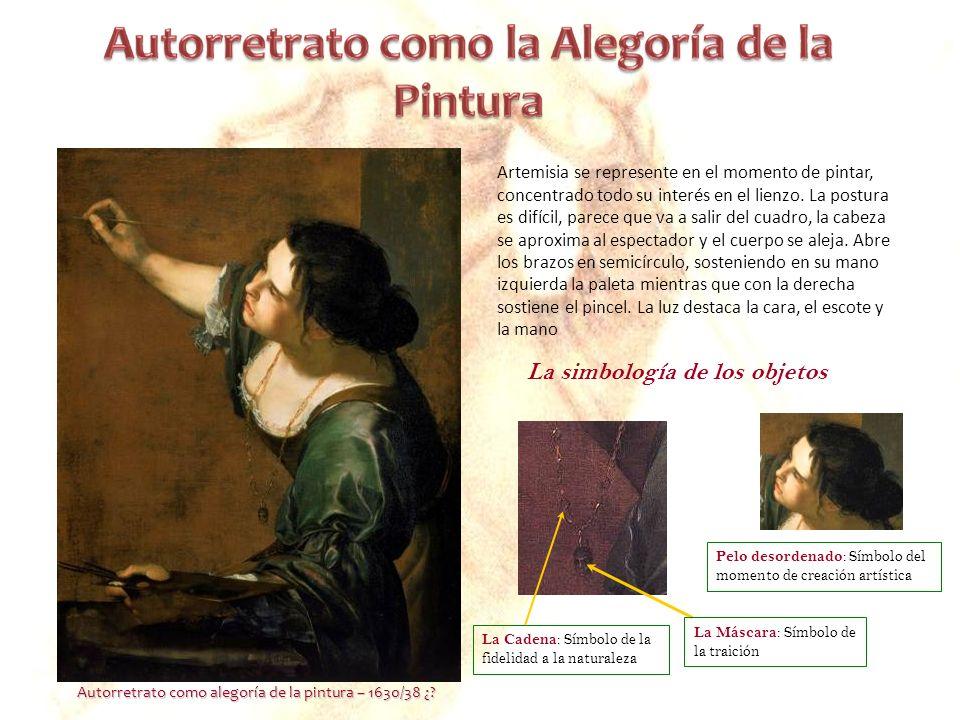 Artemisia se represente en el momento de pintar, concentrado todo su interés en el lienzo. La postura es difícil, parece que va a salir del cuadro, la