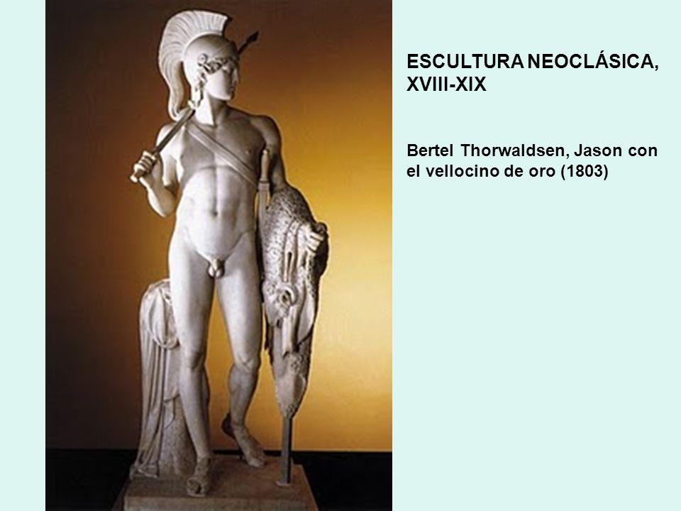 ESCULTURA NEOCLÁSICA, XVIII-XIX Bertel Thorwaldsen, Jason con el vellocino de oro (1803)