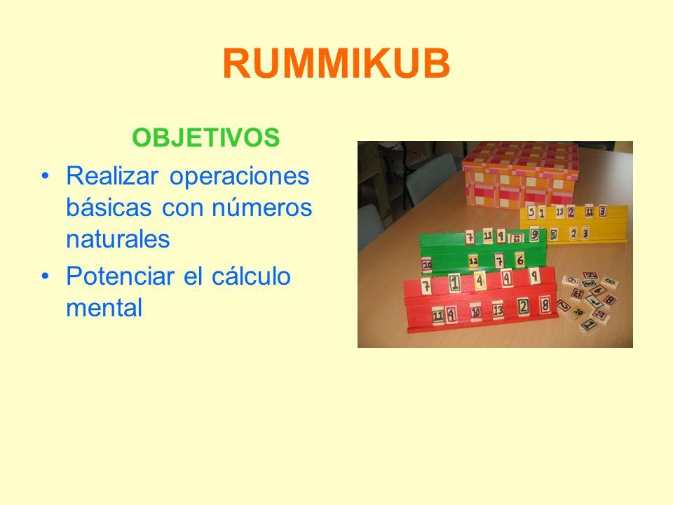 RUMMIKUB OBJETIVOS Realizar operaciones básicas con números naturales Potenciar el cálculo mental