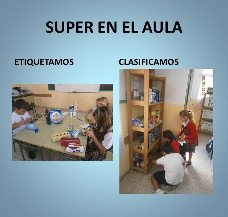 SUPER EN EL AULA ETIQUETAMOSCLASIFICAMOS