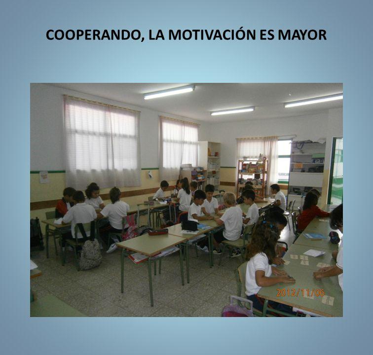 COOPERANDO, LA MOTIVACIÓN ES MAYOR