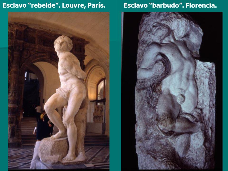 Esclavo barbudo. Florencia.Esclavo rebelde. Louvre, París.