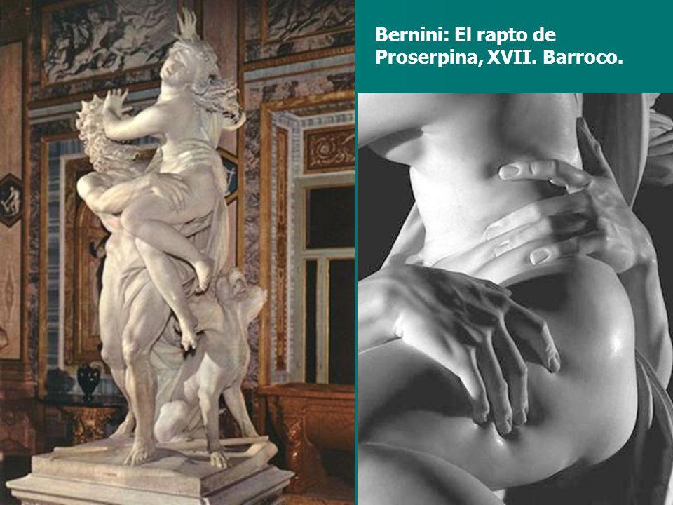 Bernini: El rapto de Proserpina, XVII. Barroco.