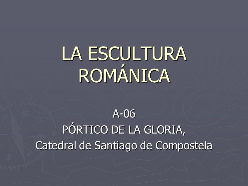 LA ESCULTURA ROMÁNICA A-06 PÓRTICO DE LA GLORIA, Catedral de Santiago de Compostela