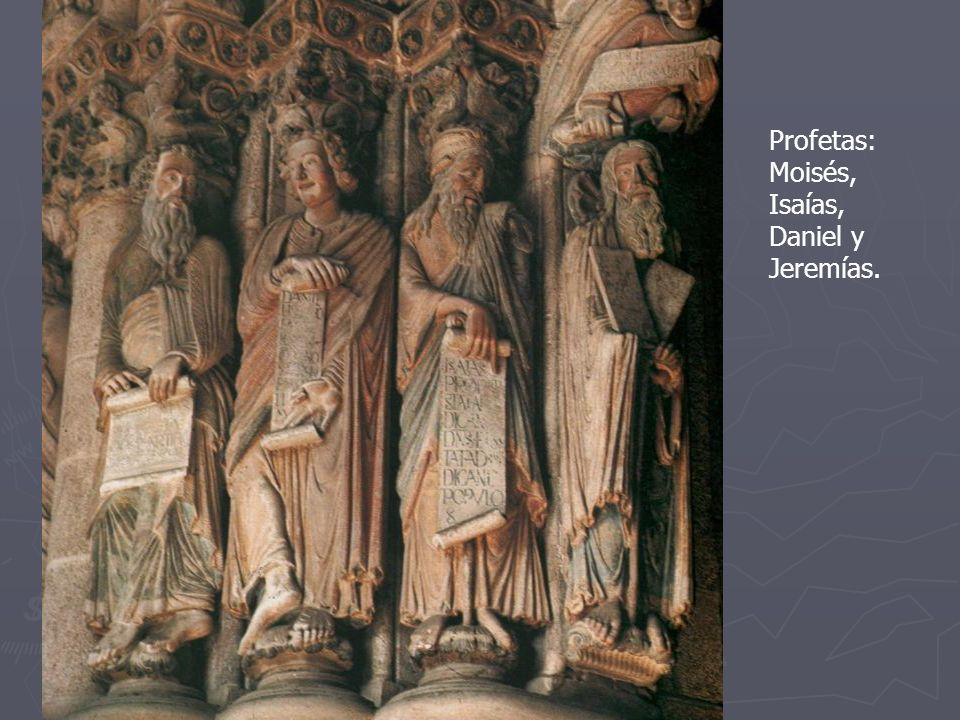 Profetas: Moisés, Isaías, Daniel y Jeremías.