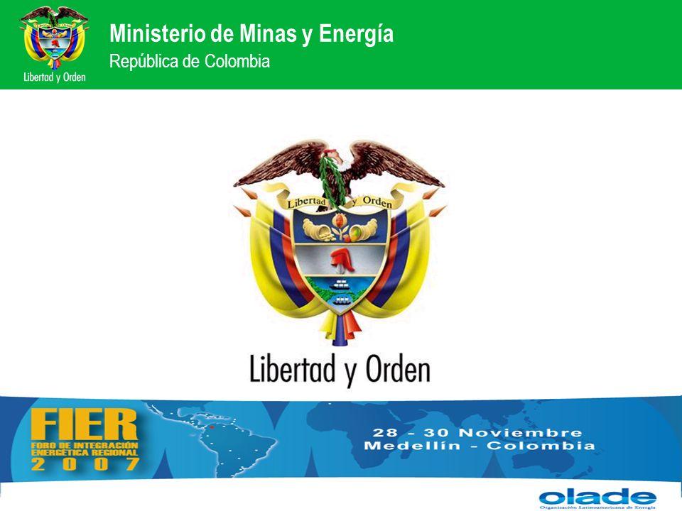 Ministerio de Minas y Energía República de Colombia Ministerio de Minas y Energía República de Colombia