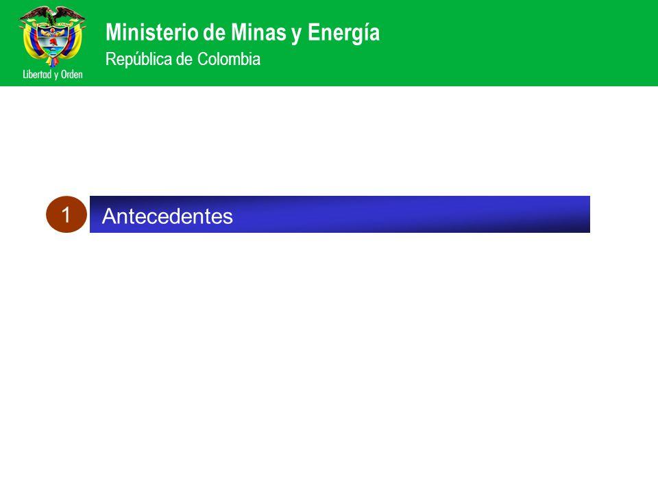 Ministerio de Minas y Energía República de Colombia Balance de las reformas sector eléctrico 1 Antecedentes