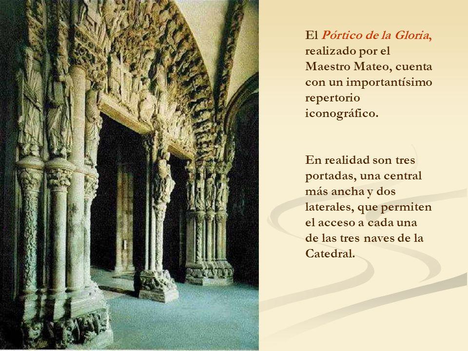El Pórtico de la Gloria, realizado por el Maestro Mateo, cuenta con un importantísimo repertorio iconográfico. En realidad son tres portadas, una cent