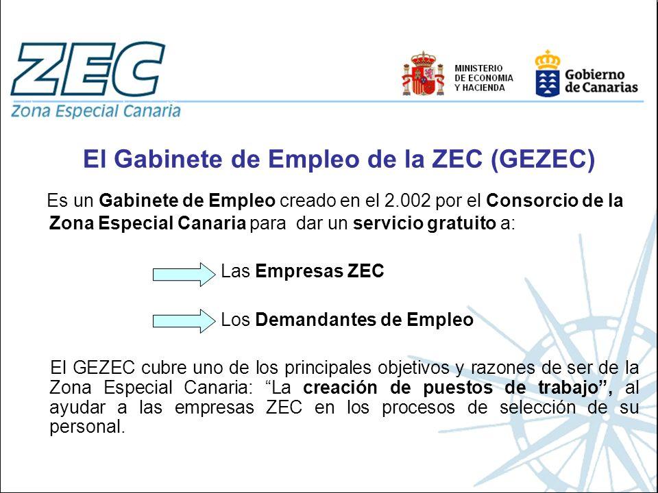 El Gabinete de Empleo de la ZEC (GEZEC) Es un Gabinete de Empleo creado en el 2.002 por el Consorcio de la Zona Especial Canaria para dar un servicio