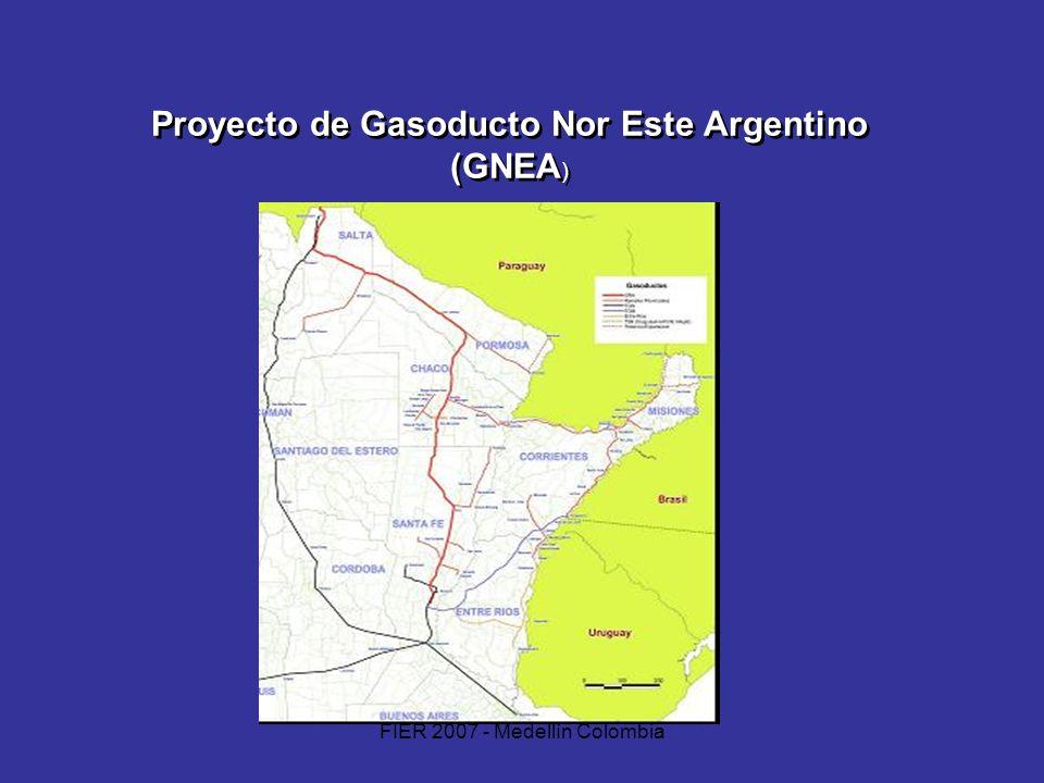 FIER 2007 - Medellín Colombia Proyecto de Gasoducto Nor Este Argentino (GNEA )