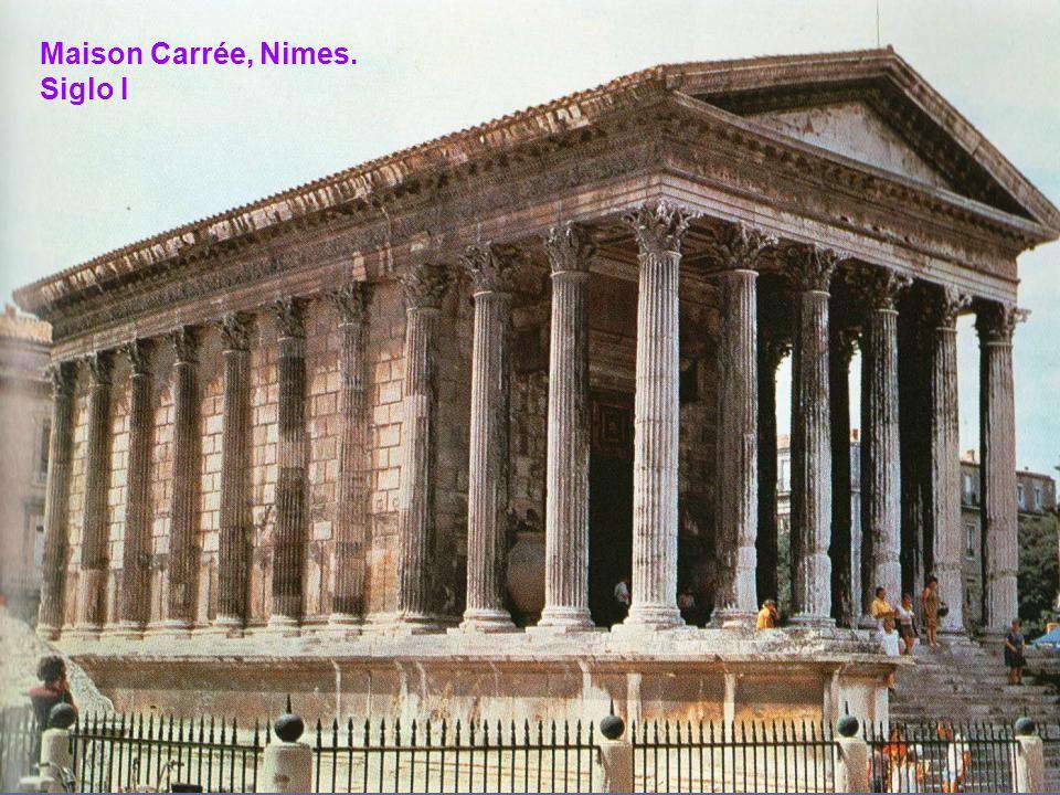 Maison Carrée, Nimes. Siglo I