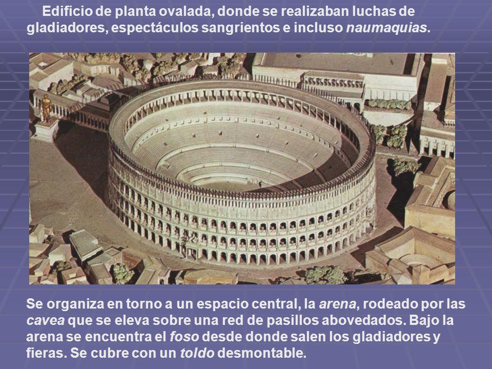 Edificio de planta ovalada, donde se realizaban luchas de gladiadores, espectáculos sangrientos e incluso naumaquias. Se organiza en torno a un espaci