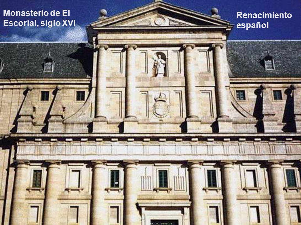 Monasterio de El Escorial, siglo XVI Renacimiento español