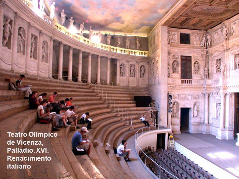 Teatro Olímpico de Vicenza, Palladio. XVI. Renacimiento italiano