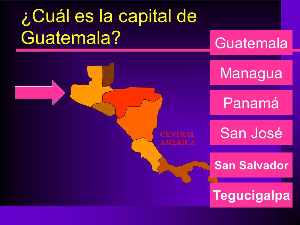 ¿Cuál es la capital de Nicaragua? Managua Panamá San José Guatemala San Salvador Tegucigalpa