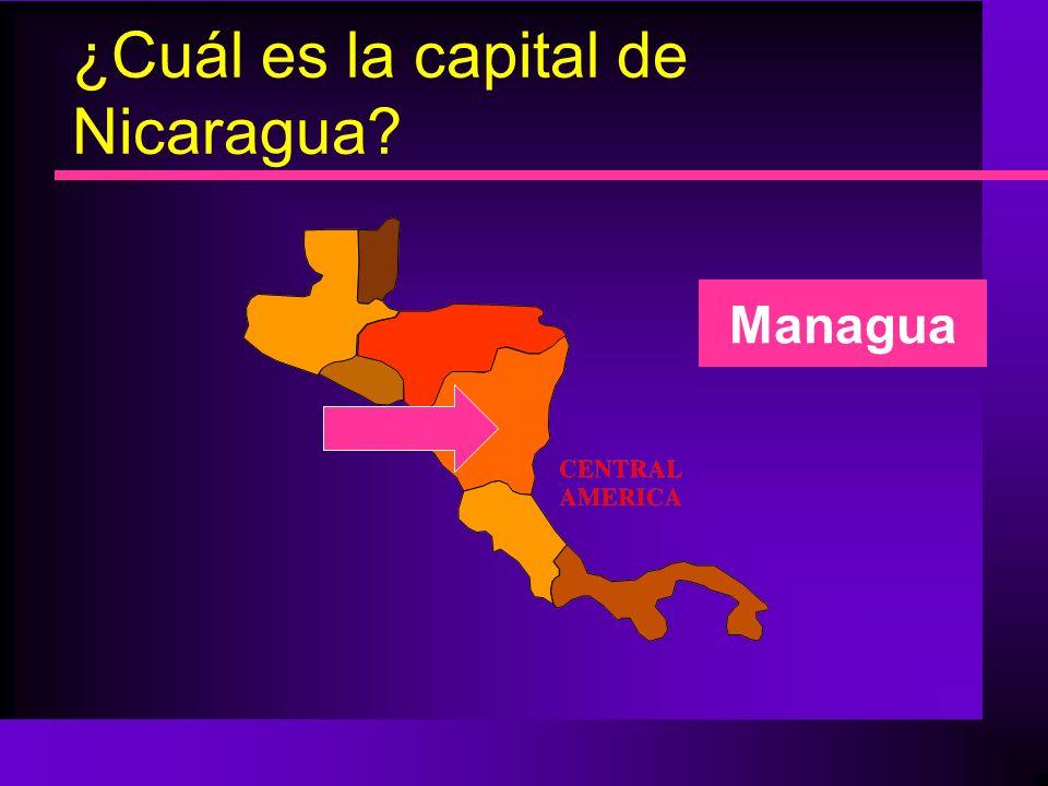 ¿Cuál es la capital de Nicaragua? Managua