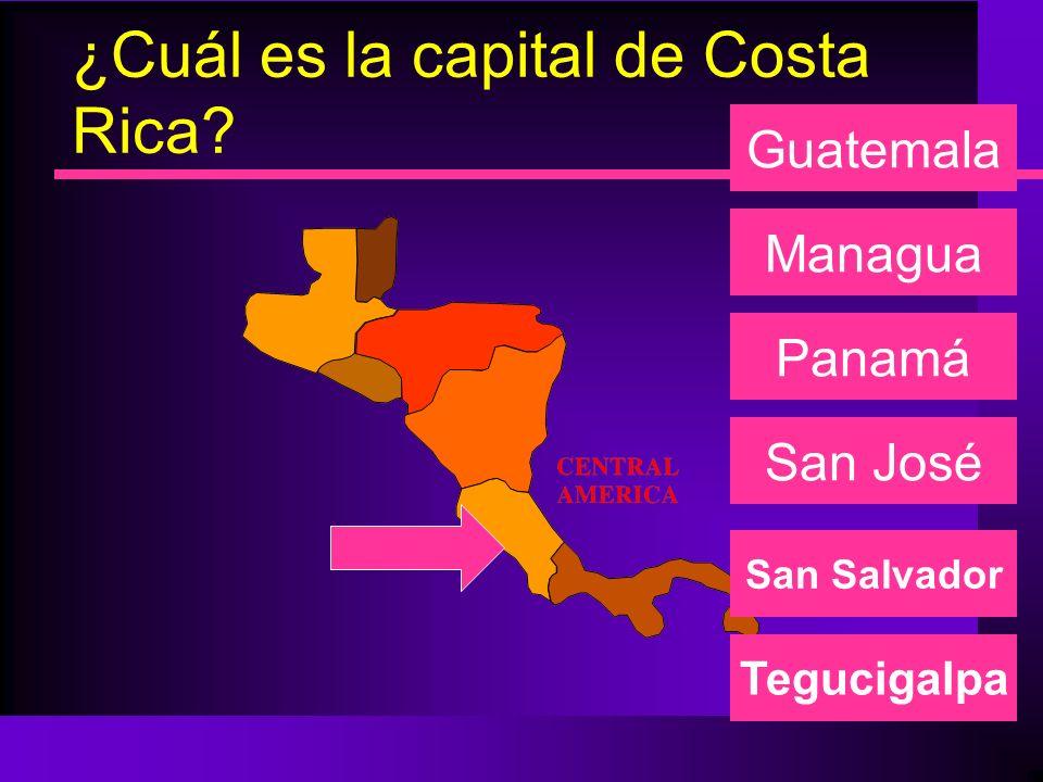 ¿Cuál es la capital de Panamá? Managua Panamá San José Guatemala San Salvador Tegucigalpa