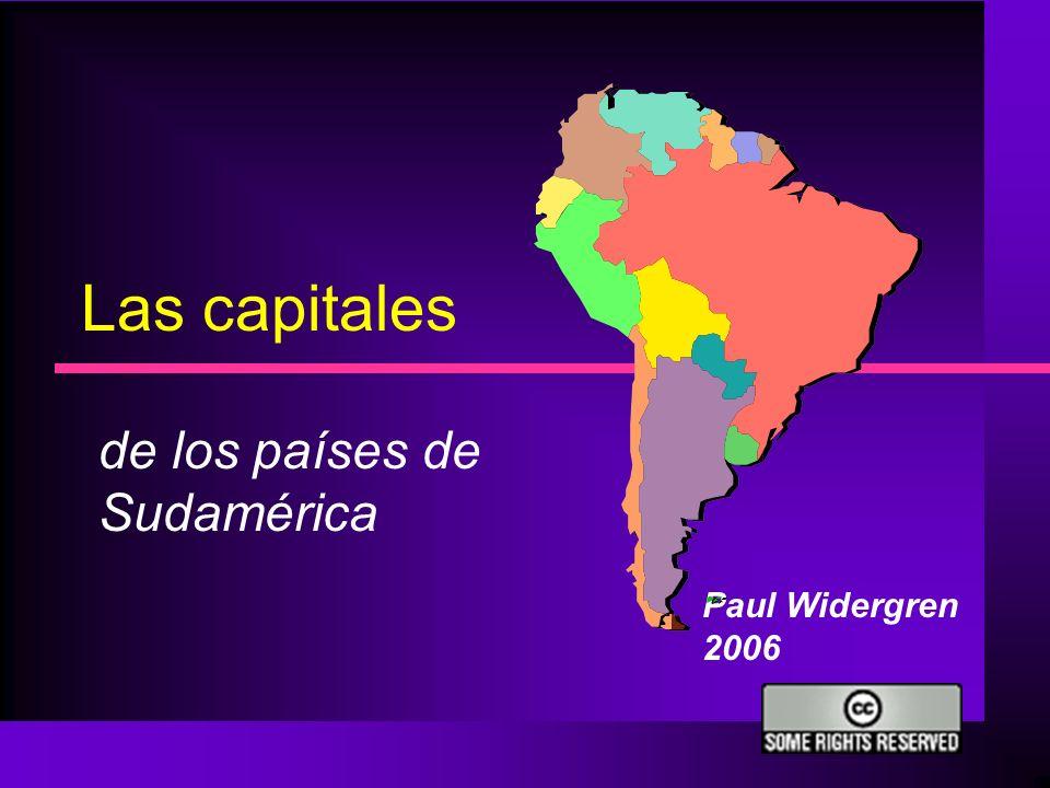 Las capitales de los países de Sudamérica Paul Widergren 2006