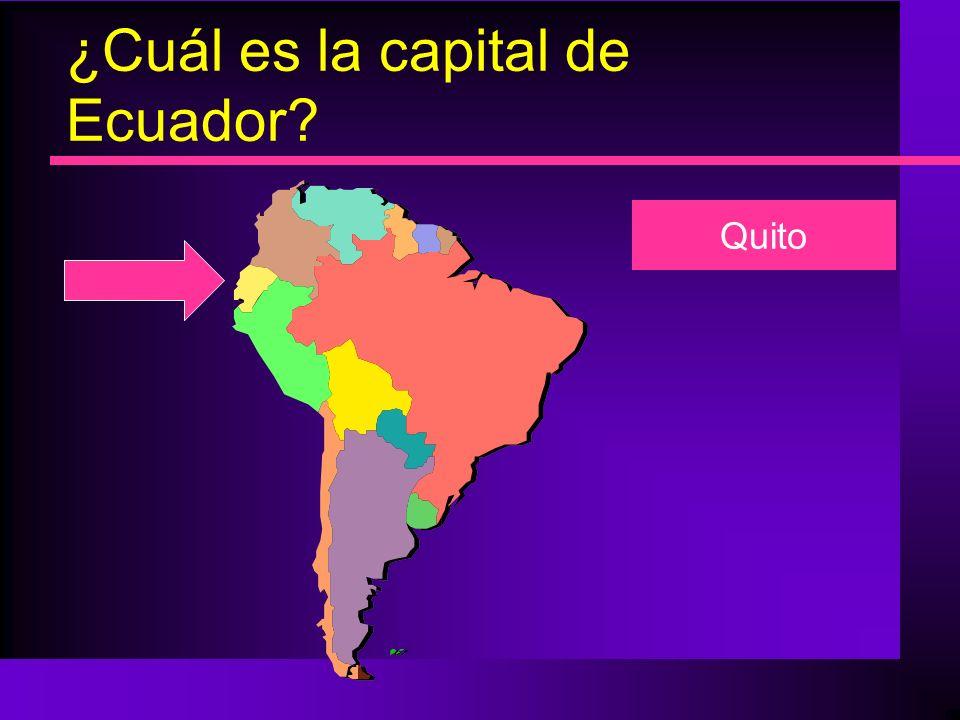 ¿Cuál es la capital de Ecuador? Quito