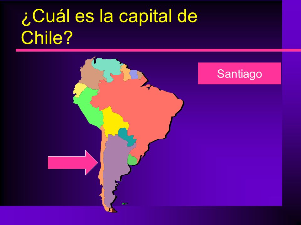¿Cuál es la capital de Chile? Santiago