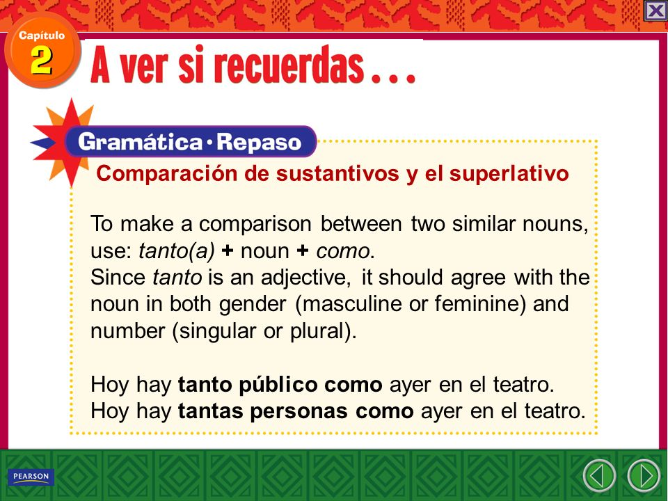 To make a comparison between two similar nouns, use: tanto(a) + noun + como. Since tanto is an adjective, it should agree with the noun in both gender