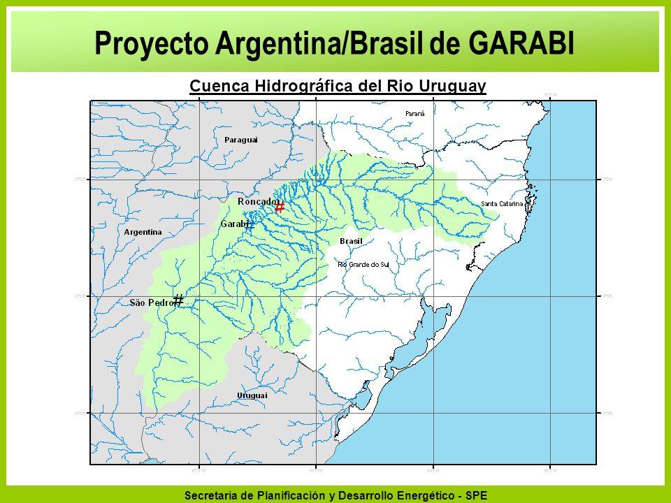 Secretaría de Planificación y Desarrollo Energético - SPE São Pedro Tramo Limítrofe Argentino-Brasileiro Garabí Roncador 94 msnm 164 msnm 52 msnm Saltos del Moconá AHE Caídas de Agua Potencia instalada Área de la represa en el nivel máximo normal Área/ Potencia Instalada mMWkm 2 km 2 /MW SAN PEDRO15,087451.7702,37 GARABI38,001.8008400,47 RONCADOR72,832.8001.1580,41 TOTAL125,915.3453.768- Proyecto Argentina/Brasil de GARABI Trecho Internacional del Rio Uruguay (Inventario de 1972).