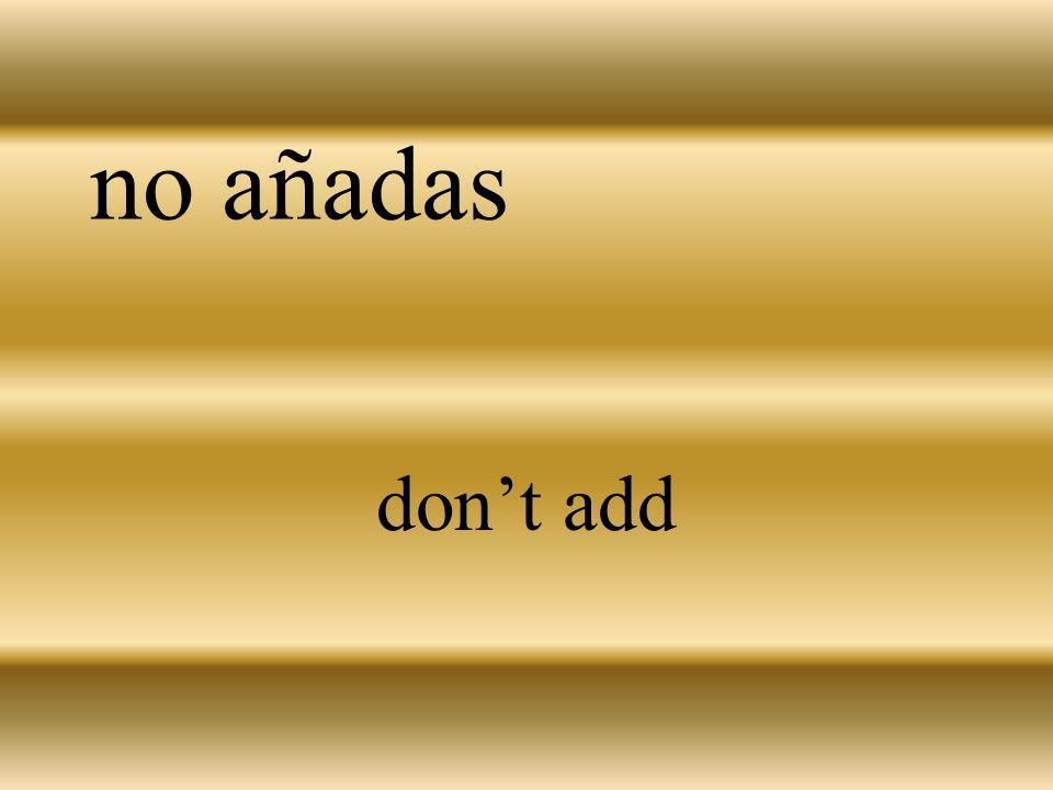 añadir to add