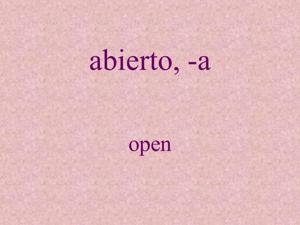abierto, -a open