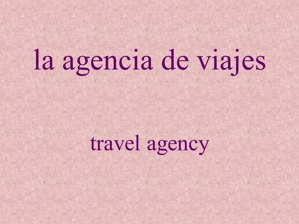 la agencia de viajes travel agency