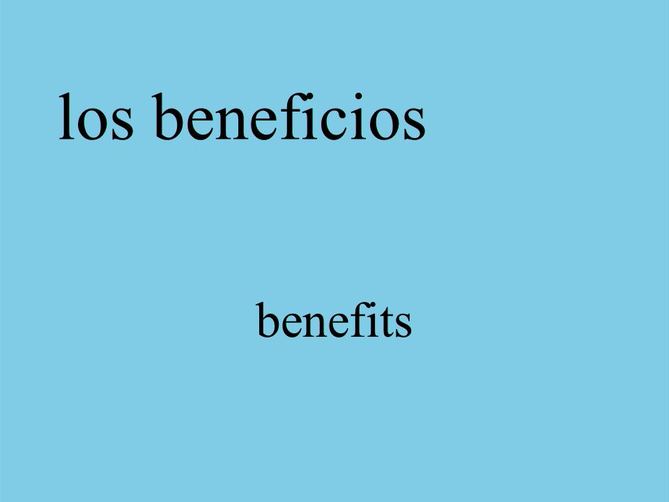 los beneficios benefits